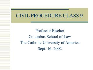 CIVIL PROCEDURE CLASS 9