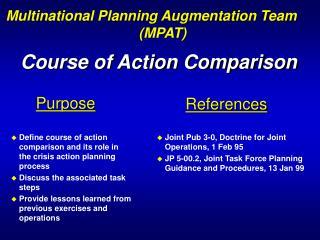 Course of Action Comparison