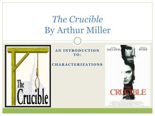 arthur millers the crucible mccarthyism and the salem witch trials The salem witch trials showcase this spectacle because both mccarthyism despite the historical context of mccarthyism and huac [11] miller, arthur the crucible bantam books, 1963 138 [12] sabinson, 319.