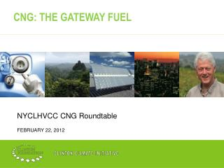 CNG: THE GATEWAY FUEL