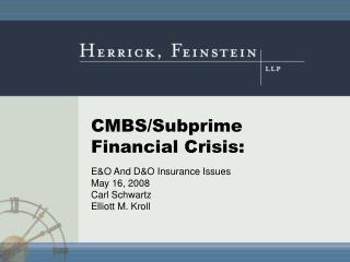 CMBS/Subprime Financial Crisis: