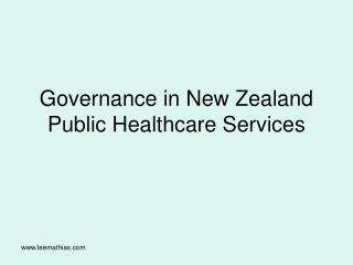 Governance in New Zealand Public Healthcare Services