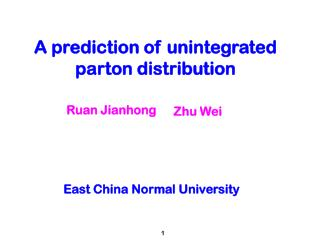 A prediction of unintegrated parton distribution