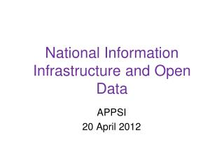 National Information Infrastructure and Open Data