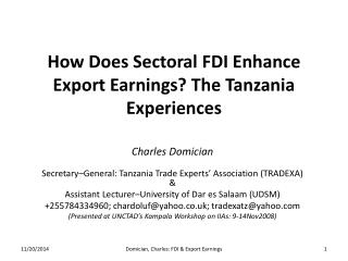 How Does  Sectoral  FDI Enhance Export Earnings? The Tanzania Experiences