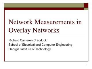 Network Measurements in Overlay Networks