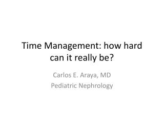 Time Management: how hard can it really be?