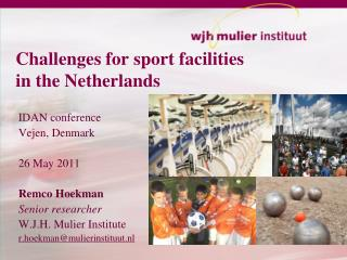 Challenges for sport facilities  in the Netherlands