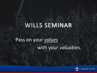WILLS SEMINAR