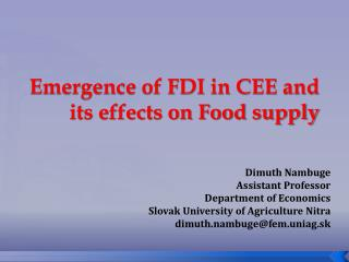 Emergence of FDI in CEE and its effects on Food supply