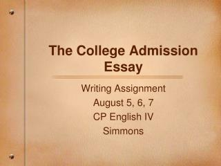 The College Admission Essay