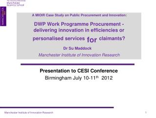 Presentation to CESI Conference  Birmingham July 10-11 th   2012