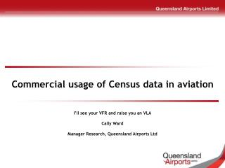 Commercial usage of Census data in aviation