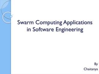 Swarm Computing Applications in Software Engineering