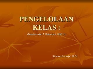 PENGELOLAAN KELAS :