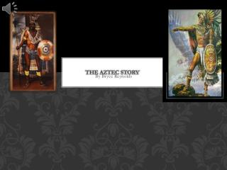 The Aztec story