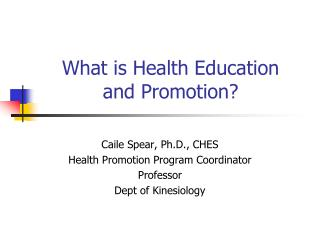 What is Health Education  and Promotion?