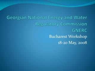 Georgian National Energy and Water Regulatory Commission GNERC