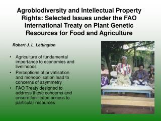 Agriculture of fundamental importance to economies and livelihoods