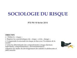 SOCIOLOGIE DU RISQUE