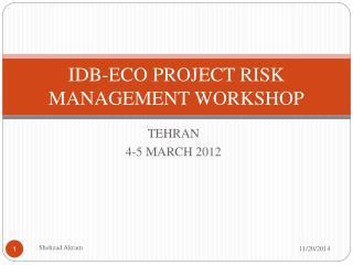 IDB-ECO PROJECT RISK MANAGEMENT WORKSHOP