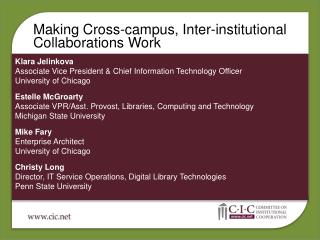 Making Cross-campus, Inter-institutional Collaborations Work