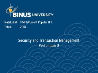 Security and Transaction Management Pertemuan 8