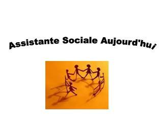 Assistante Sociale Aujourd'hui