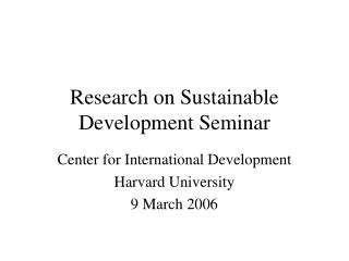 Research on Sustainable Development Seminar