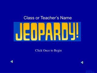 Class or Teacher's Name
