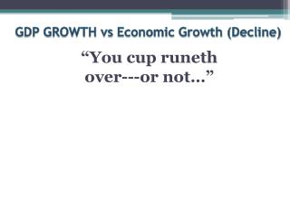 GDP GROWTH vs Economic Growth Decline