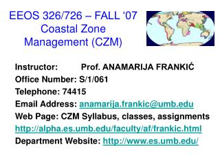 EEOS 326/726 – FALL '07 Coastal Zone Management (CZM)
