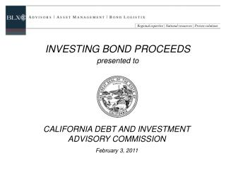 CALIFORNIA DEBT AND INVESTMENT ADVISORY COMMISSION February 3, 2011