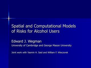 Spatial and Computational Models of Risks for Alcohol Users