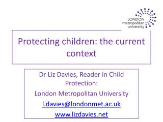 Protecting children: the current context