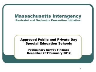 Massachusetts Interagency Restraint and Seclusion Prevention Initiative