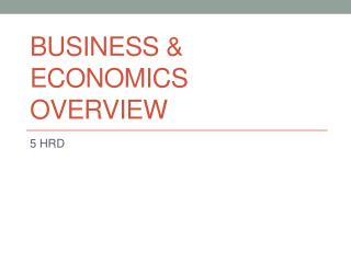 Business & Economics Overview
