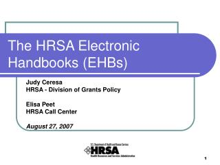 The HRSA Electronic Handbooks (EHBs)