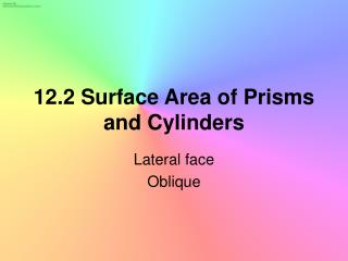 12.2 Surface Area of Prisms and Cylinders