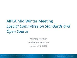 AIPLA Mid Winter Meeting Special Committee on Standards and Open Source