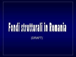 Fondi strutturali in Romania