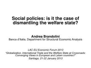Andrea Brandolini Banca d�Italia,  Department for Structural Economic Analysis