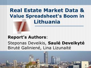 Real Estate Market Data  &  Value Spreadsheet's Boom in  Lithuania