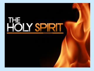 Who is the Holy Spirit?? The Holy Spirit did not just appear at Pentecost!