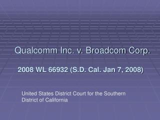 Qualcomm Inc. v. Broadcom Corp.