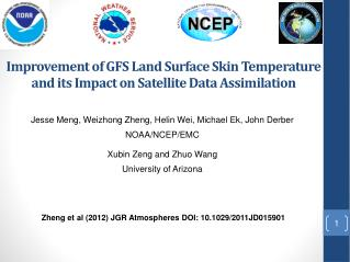 Improvement of  GFS Land  Surface Skin Temperature  and its  Impact on Satellite Data Assimilation