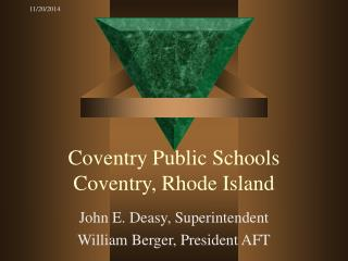 Coventry Public Schools Coventry, Rhode Island
