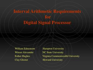 Interval Arithmetic Requirements  for  Digital Signal Processor
