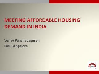 Meeting affordable housing demand in  india