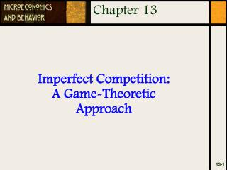 Imperfect Competition: A Game-Theoretic Approach